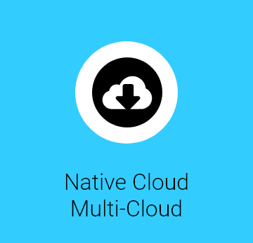 Compatible with Native Cloud and Multi Cloud